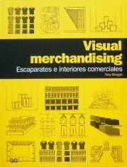 Visual Merchandising - Escaparates e Interiores Comerciales portada