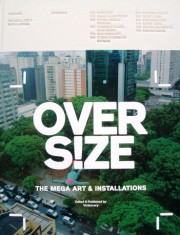 Over Size The Mega Art and Installations portada