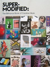 Super Modified   The Behance Book of Creative Work portada
