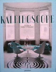 Kaleidoscope  Living in Color and Patterns portada