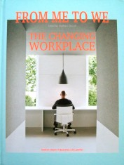 From Me to We   The Changing Workplace portada