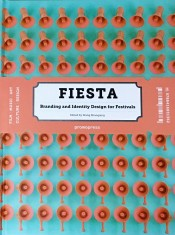 Fiesta  Branding and Identity for Festivals portada