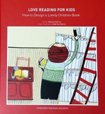 Love Reading for Kids  How to Design Lovely Children Book portada