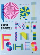 Print Finishes   Push Your Designs from Good to Great portada