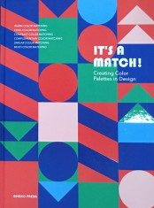 It´s a Match  Creating Color Palettes in Design portada