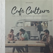 Cafe Culture  For Lovers of Coffe and Good Design portada
