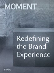 Moment  Redefining Brand Experience portada